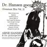 Dr. Hansen Goes Pop 7″