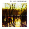 The Loch Ness Mouse LP